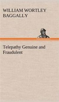 Telepathy Genuine and Fraudulent