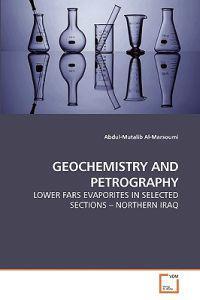 Geochemistry and Petrography