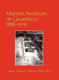 Marine Aviation at Quantico 1918-1941
