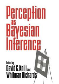 Perception as Bayesian Inference