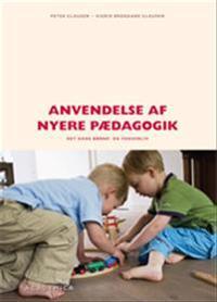 Anvendelse af nyere pædagogik