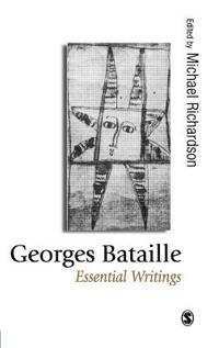 Georges Bataille: Essential Writings