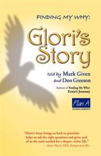 Finding My Why: Glori's Story