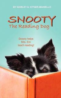 Snooty the Reading Dog: Snooty Helps Miss Em Teach Reading