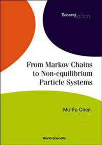 From Markov Chains to Non-Equilibrium Particle Systems