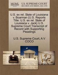 U.S. Ex Rel. State of Louisiana V. Boarman {U.S. Reports Title