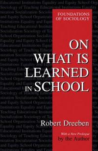 On What Is Learned in School