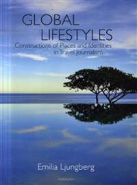 Global Lifestyles: Constructions of Places and Identities in Travel Journal