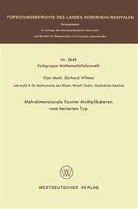 Mehrdimensionale Fourier Multiplikatoren Vom Iterierten Typ