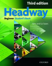 New headway: beginner third edition: students book - six-level general engl