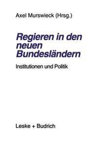 Regieren in Den Neuen Bundesländern