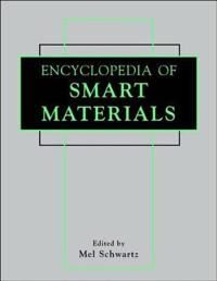 Encyclopedia of Smart Materials, 2 Volume Set