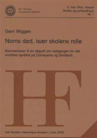 Norns død, især skolens rolle