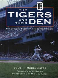 The Tigers and Their Den