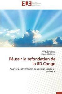 R�ussir La Refondation de la Rd Congo