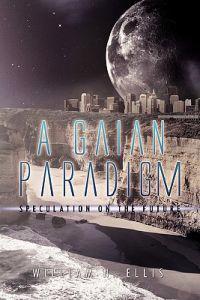 A Gaian Paradigm