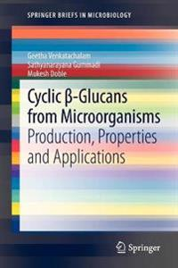Cyclic ss-Glucans from Microorganisms
