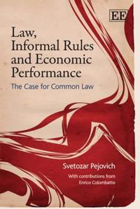 Law, Informal Rules and Economic Performance