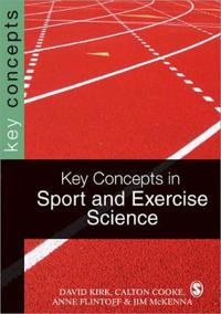 Key Concepts in Sport & Exercise Sciences