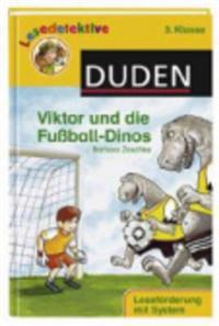 Viktor und die Fußball-Dinos (3. Klasse)