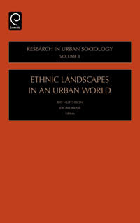 Ethnic Landscapes in an Urban World