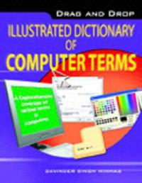 Drag & Drop Illustrated Dictionary of Computer Terms