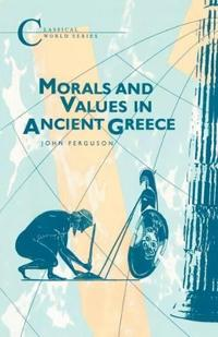 Morals and Values in Ancient Greece