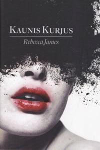 KAUNIS KURJUS