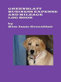 Greenblatt Business Expense and Mileage Log Book
