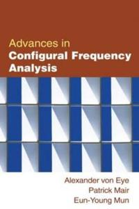 Advances in Configural Frequency Analysis