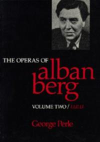 The Operas of Alban Berg