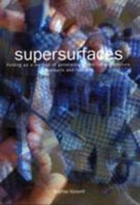 Supersurfaces - folding as a method of generating forms for architecture, p