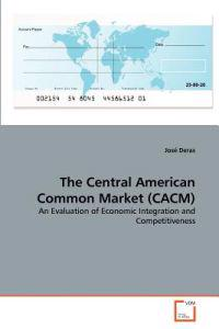 The Central American Common Market (Cacm)