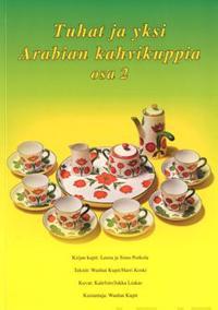 Tuhat ja yksi Arabian kahvikuppia 2