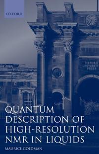 Quantum Description of High Resolution Nmr in Liquids