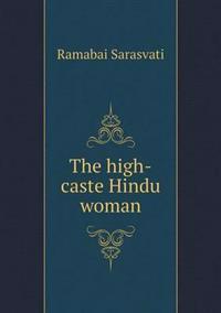 The High-Caste Hindu Woman