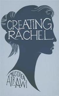 Creating Rachel