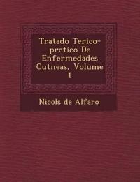 Tratado Te Rico-PR Ctico de Enfermedades Cut Neas, Volume 1