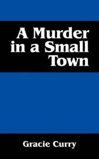 A Murder in a Small Town