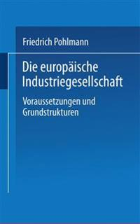 Die Europäische Industriegesellschaft