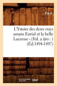 L'Ystoire Des Deux Vrays Amans Eurial Et La Belle Lucresse - (Fol. a Ijro: ) (�d.1494-1497)