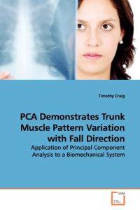 Pca Demonstrates Trunk Muscle Pattern Variation With Fall Direction