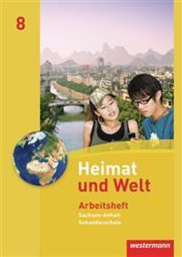 Heimat und Welt 8. Arbeitsheft. Sekundarschulen. Sachsen-Anhalt
