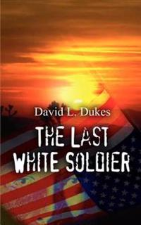 The Last White Soldier