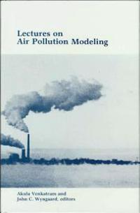 Lectures on Air Pollution Modeling