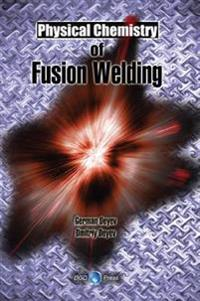 Physical Chemistry of Fusion Welding