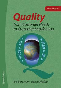 Quality from Customer Needs to Customer Satisfaction