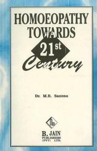 Homoeopathy Towards 21st Century
