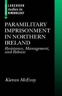 Paramilitary Imprisonment in Northern Ireland
