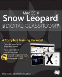 Mac OS X Snow Leopard Digital Classroom [With DVD]